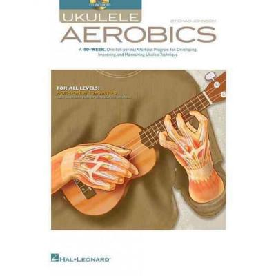 Ukulele Aerobics For All Levels From Beginner To Advanced + Cd