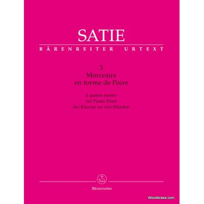 Partitions classique BARENREITER SATIE E. - TROIS MORCEAUX EN FORME DE POIRE - PIANO 4 MAINS Piano