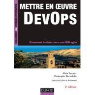 Mettre en oeuvre DevOps - 2e éd