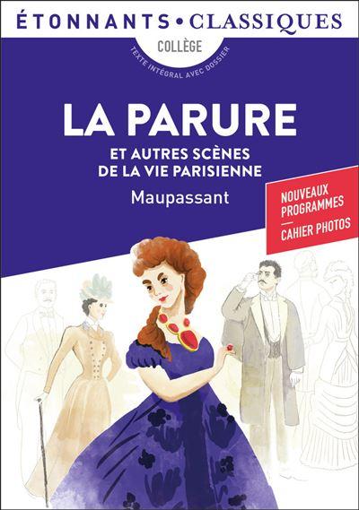 la parure et autres scà nes de la vie parisienne poche guy de