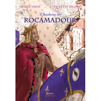 Lhistoire De Rocamadour Broch Ariane Vidal Naquet V