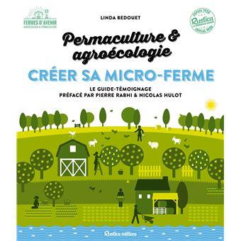 Créer une micro-ferme en permaculture