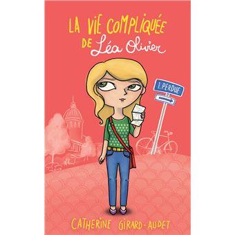 La vie compliquée de Léa Olivier - La vie compliquée de Léa Olivier, T1