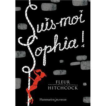 Suis-moi Sophia de Fleur Hitchcock