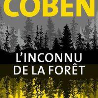 L'inconnu de la forêt : Harlan Coben