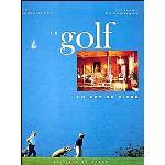 Le golf un art de vivre