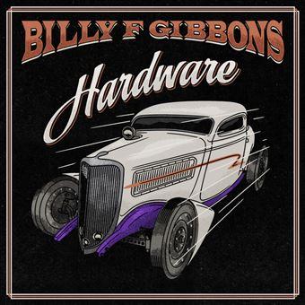 Hardware Edition Limitée - Billy Gibbons - Vinyle album - Achat & prix    fnac