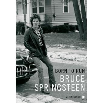"""Résultat de recherche d'images pour """"bruce springsteen born to run biographie"""""""