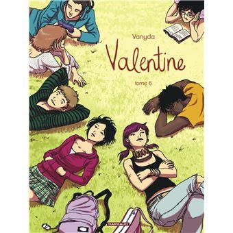 Valentine Tome 6 Valentine Vanyda Cartonn Livre