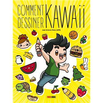 Comment Dessiner Kawaii Dernier Livre De Jose Antonio Perez Precommande Date De Sortie Fnac