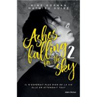 Ashes falling for the sky, Tome 2 - Nine Gorman & Mathieu Guibé
