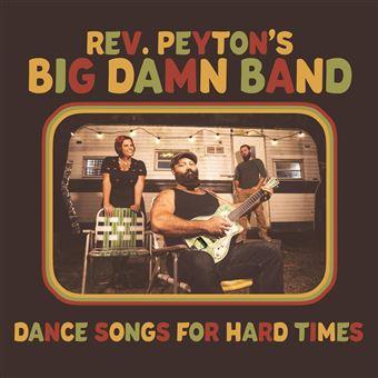 Dance songs for hard times - Vinilos - Reverend Peytons Big Damn Band - Disco | Fnac