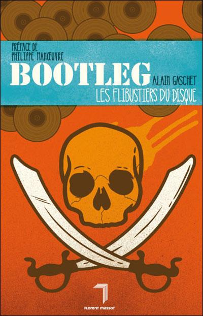 Alain gachet et son livre Bootleg, flibustier du disque