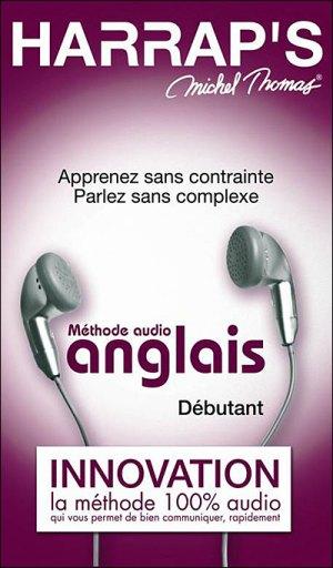 Méthode Harrap's Michel Thomas niveau débutant Anglais , Apprenez sans contraintes, parlez sans complexe 7 CD Audio