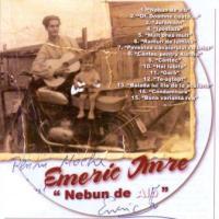 Emeric Imre - Nebun de alb (2006)