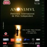 """Festivalul Internaţional de Film Independent """"Anonimul"""""""