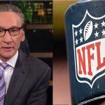 Bill Maher rails against NFL over Black national anthem: It's 'segregation' 'under a different name!' 💥💥