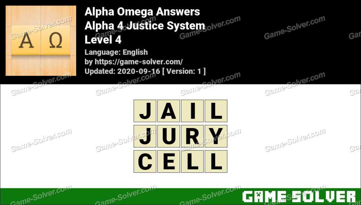 Alpha Omega Alpha 4 Justice System