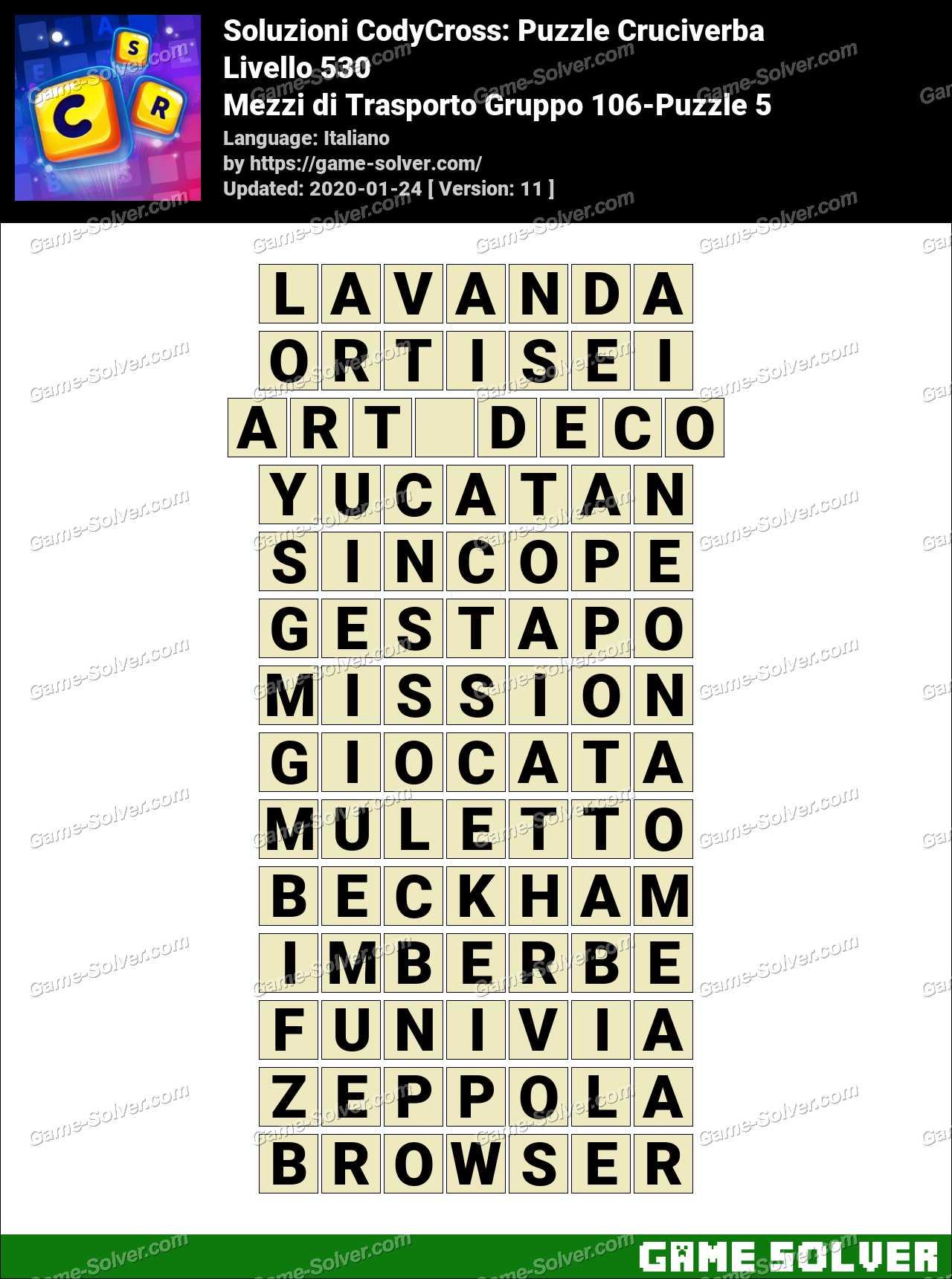Soluzioni CodyCross Mezzi di Trasporto Gruppo 106-Puzzle 5
