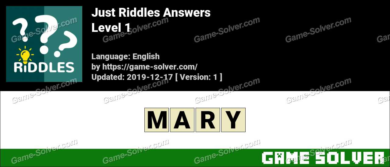 Just Riddles Level 1 Answers