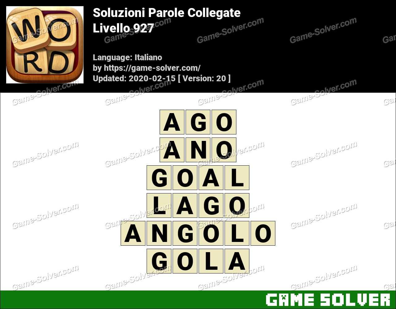 Soluzioni Parole Collegate Livello 927