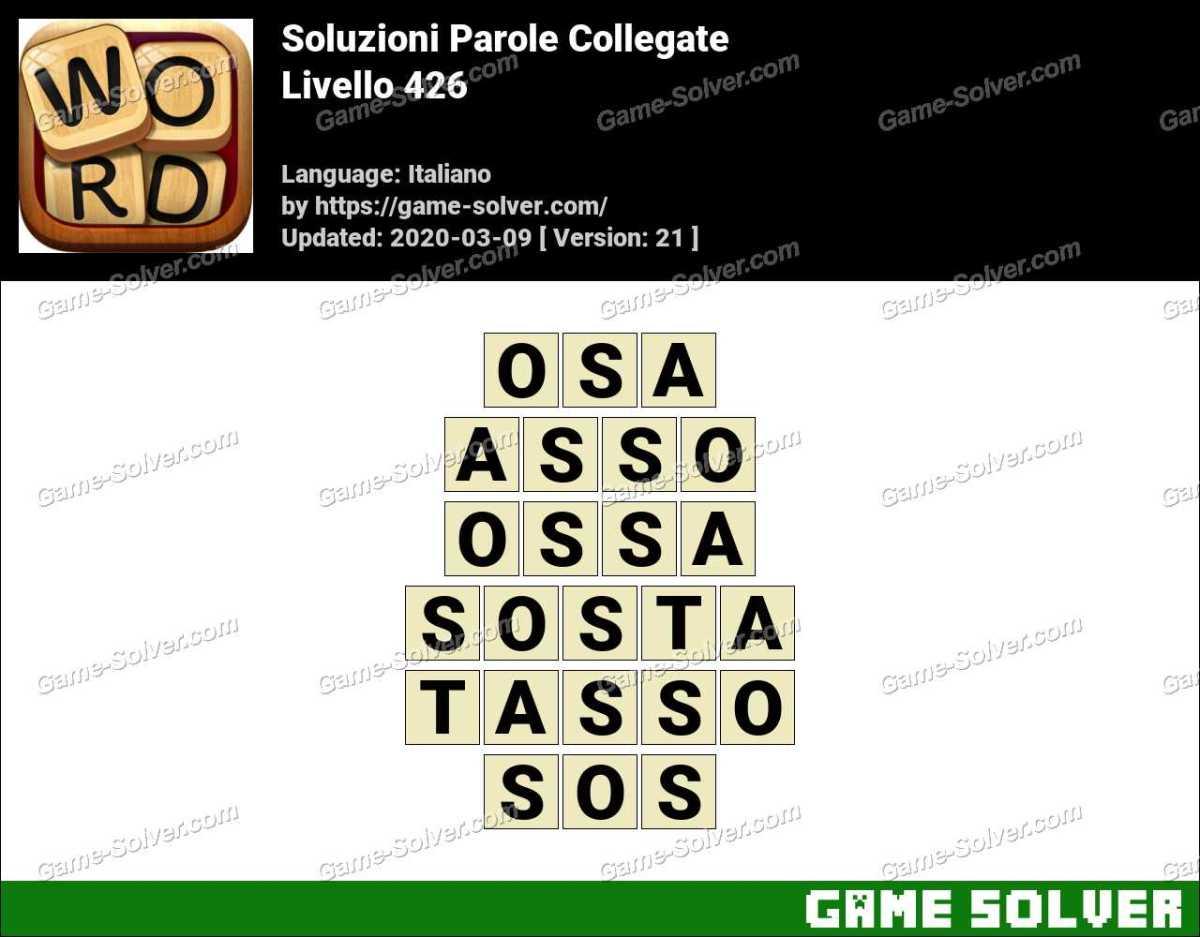 Soluzioni Parole Collegate Livello 426