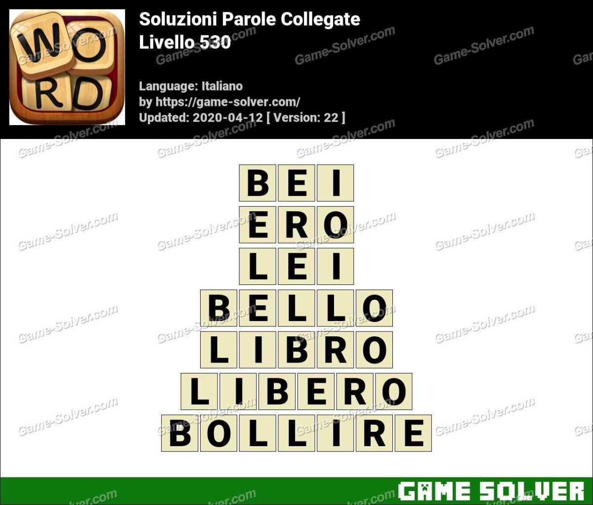 Soluzioni Parole Collegate Livello 530