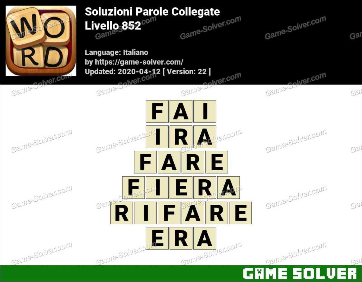 Soluzioni Parole Collegate Livello 852