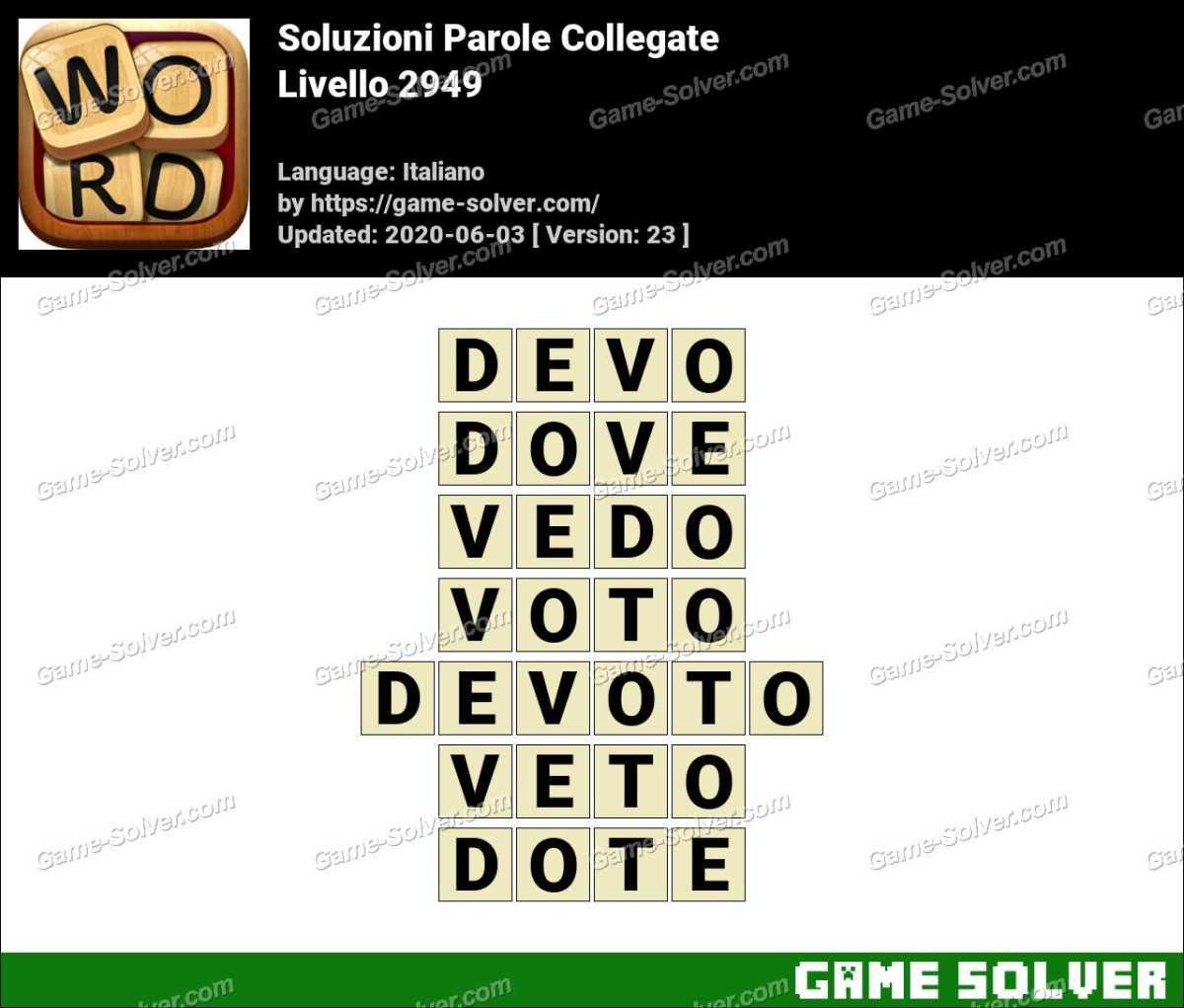 Soluzioni Parole Collegate Livello 2949