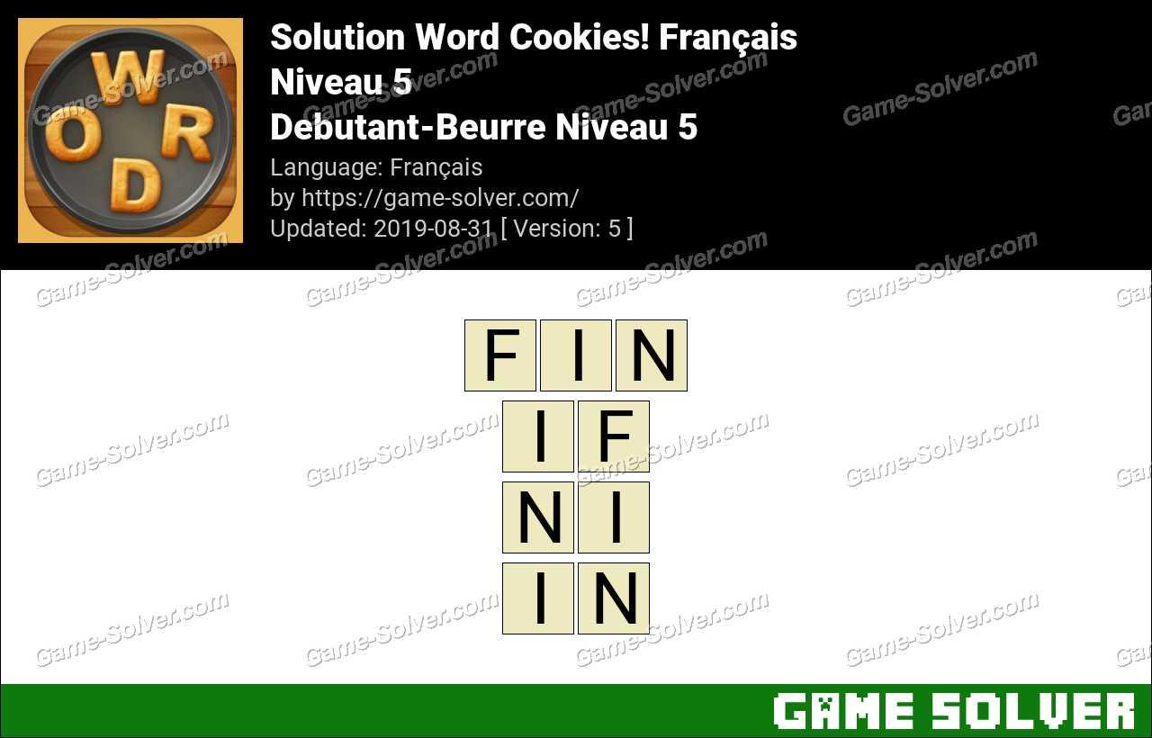 Solution Word Cookies Debutant-Beurre Niveau 5