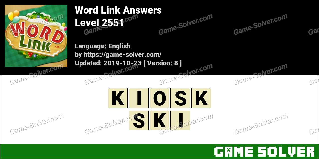 Word Link Level 2551 Answers