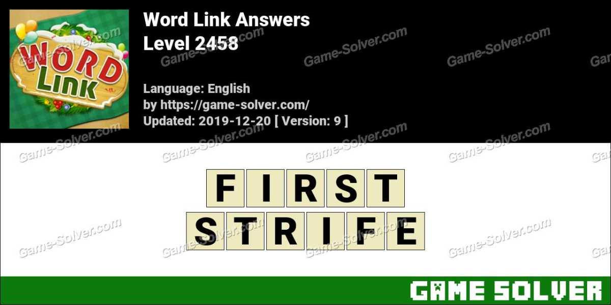 Word Link Level 2458 Answers