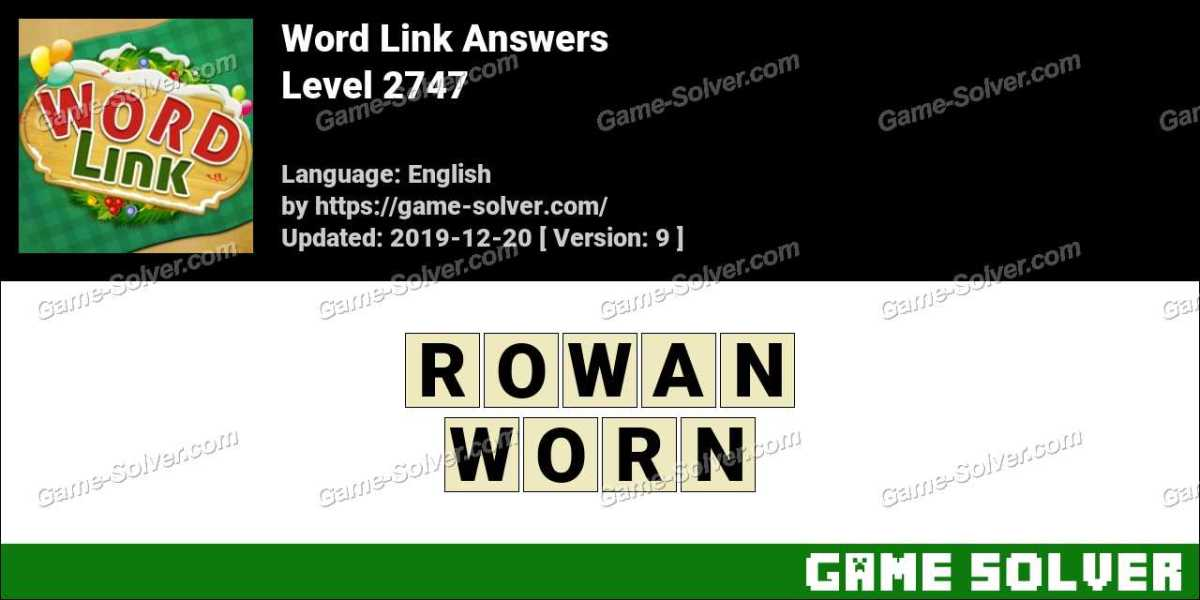 Word Link Level 2747 Answers
