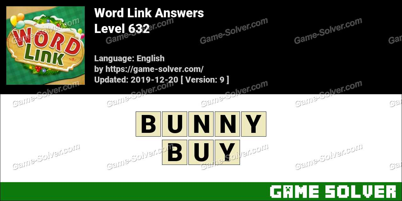 Word Link Level 632 Answers