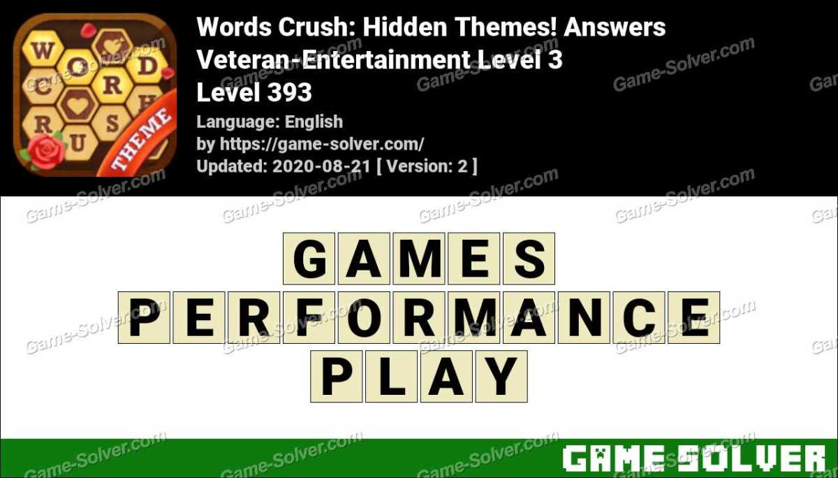 Words Crush Veteran-Entertainment Level 3 Answers