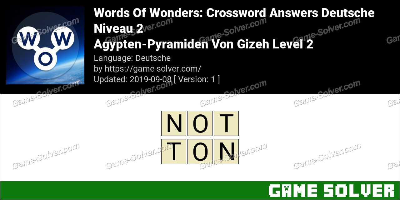 Words Of Wonders Agypten-Pyramiden Von Gizeh Level 2 Answers