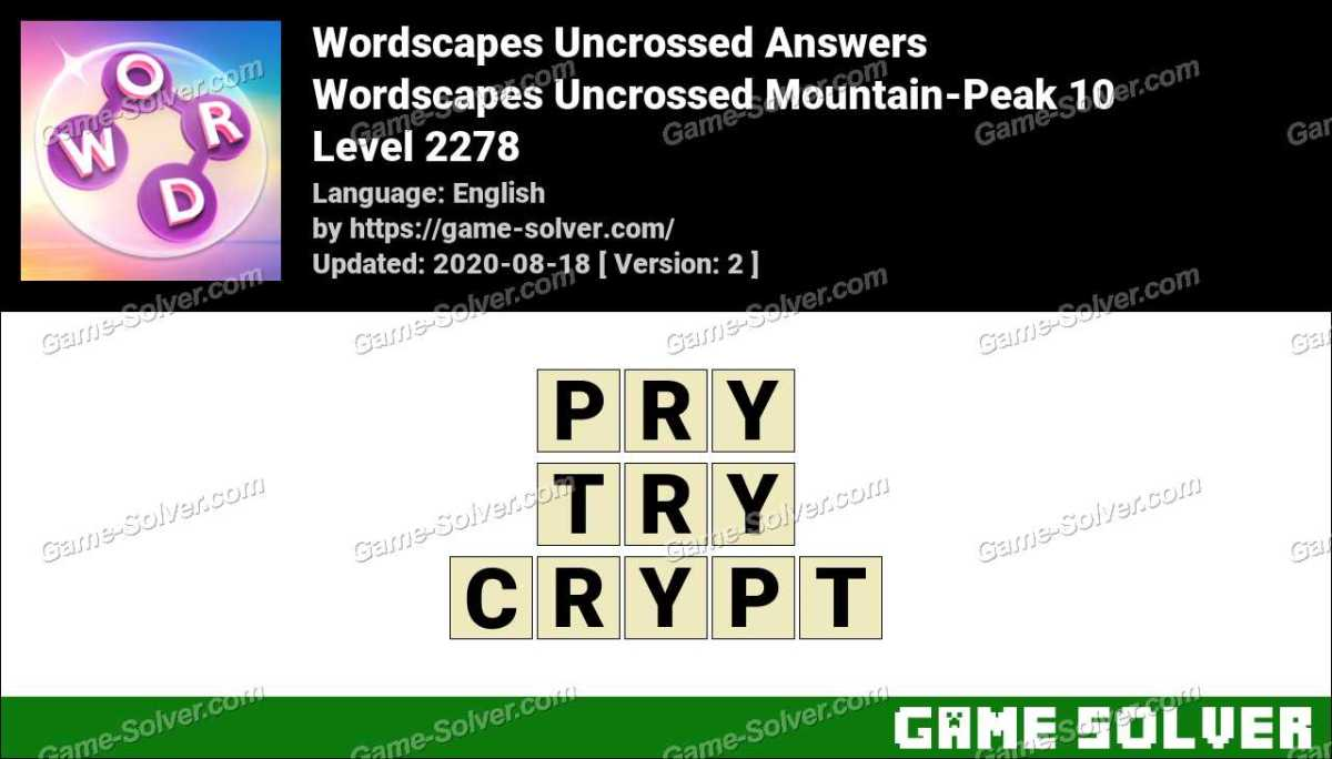 Wordscapes Uncrossed Mountain-Peak 10 Answers