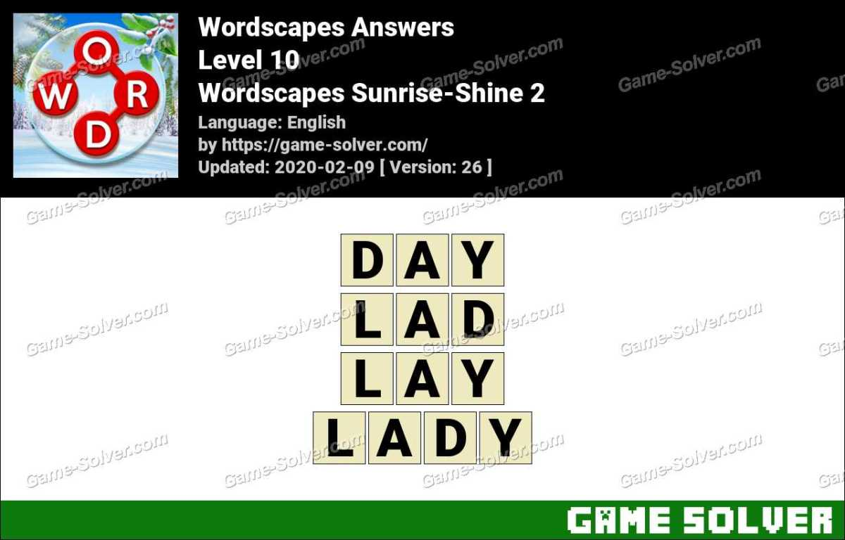 Wordscapes Sunrise-Shine 2 Answers
