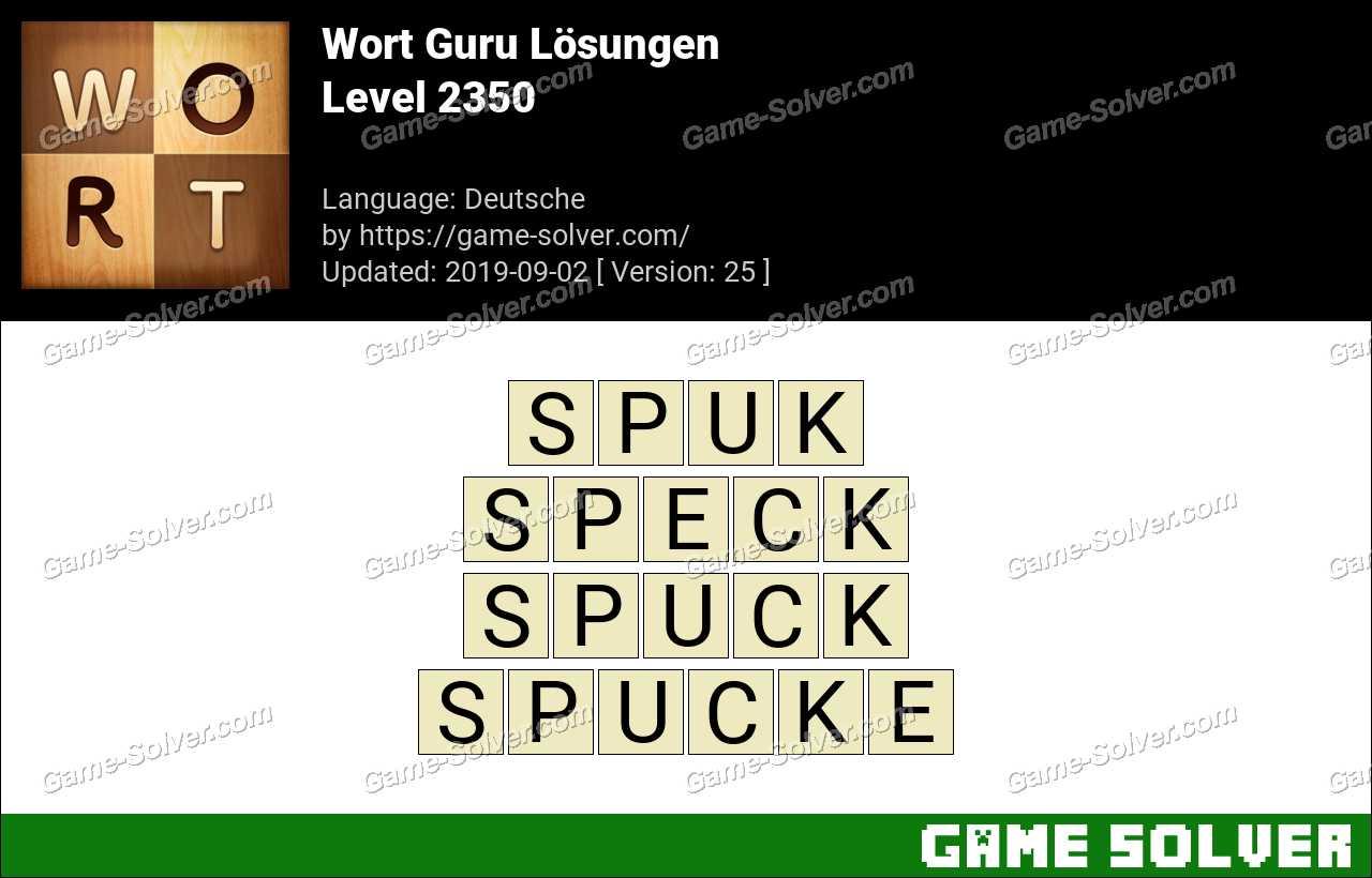 Wort Guru Level 2350 Lösungen