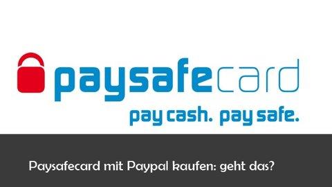 Paysafecard Und Paypal Bezahlen Aufladen Und Auszahlen