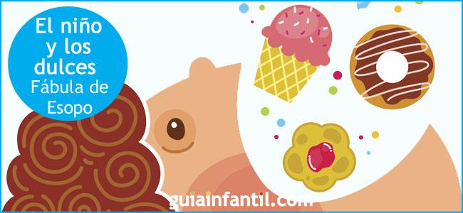 El niño y los dulces. Fábula de Esopo