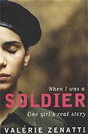 When I Was a Soldier by Valerie Zenatti