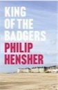 Philip Hensher, King of the Badgers