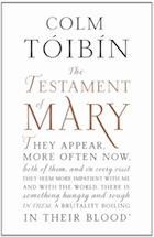 The Testament of Mary, by Colm Toibin