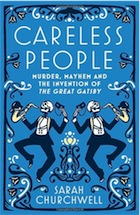 Careless People by Sarah Churchwell, Virago, 2013