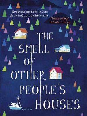 Image result for the smell of other people's houses uk cover