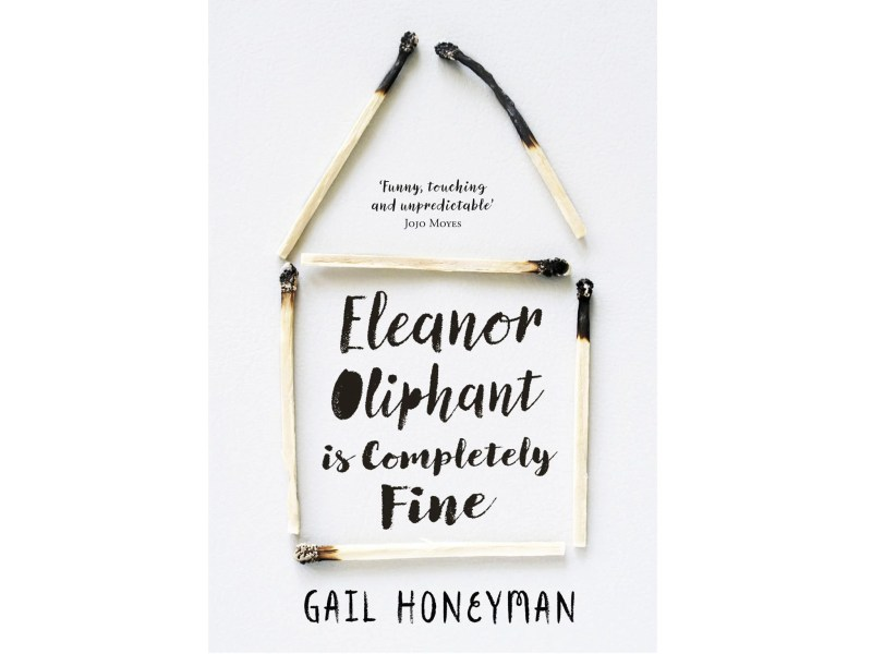 10 best debut novels by women authors   The Independent Eleanor Oliphant Is Completely Fine by Gail Honeyman      12 99  HarperCollins