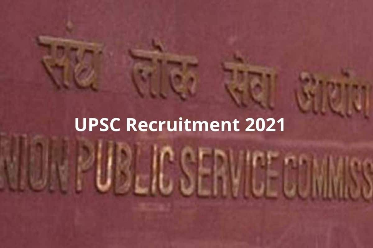 UPSC Recruitment 2021: Apply For 89 Posts at upsconline.nic.in Before March 18