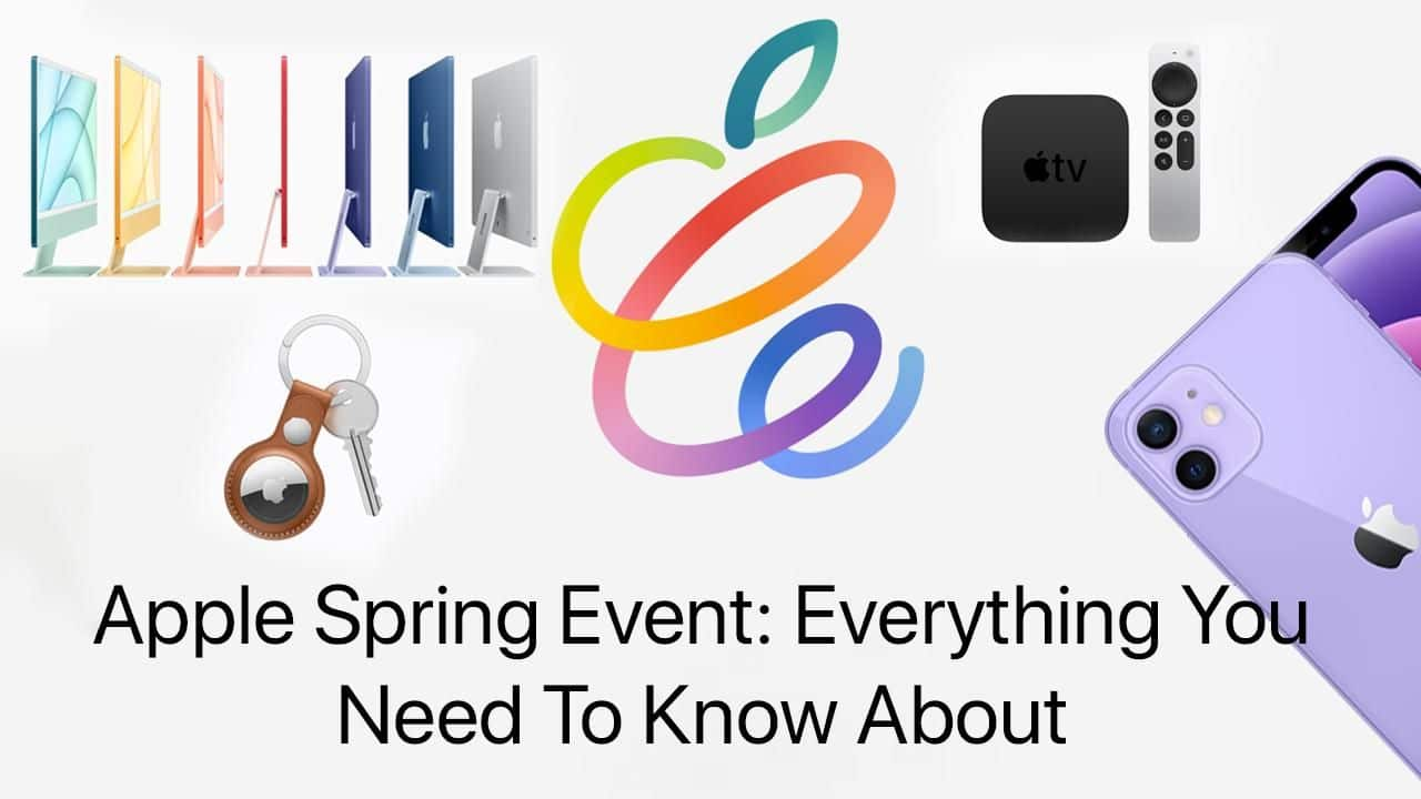 iPad Pro, New iMac, Apple TV 4K To All That Apple Introduced in Spring Event in This 5 Min Video