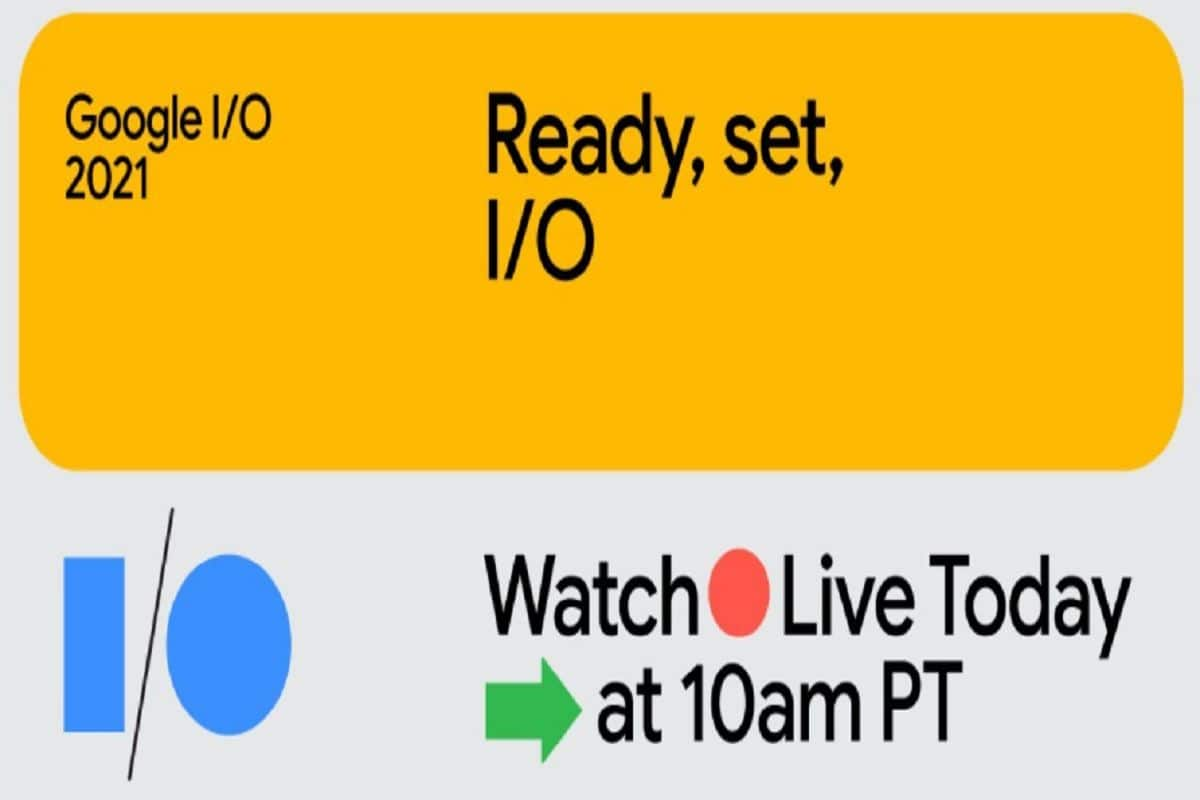 Google I/O 2021 LIVE Streaming: When And Where To Watch Keynote; What To Expect